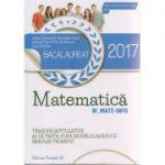 Matematica Bacalaureat 2017 M_MATE-INFO ( Editura: Paralela 45, Autor: Adrian Zanoschi, Gheorghe Iurea ISBN 9789734723850 )