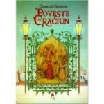 Poveste de Craciun ( editura: Astro, autor: Charles Dickens, ISBN 978-606-8660-18-9 )
