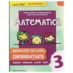 Matematica modalitati de lucru diferentiate clasa a 3 a CONSOLIDARE 2016 ( Editura: Paralela 45, Autor: Daniela Berechet, Florian Berechet, Jeana Tita, Lidia Costache ISBN 9789734722402 )