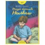 Draga domnule Henshaw ( Editura: Arthur, Autor: Beverly Clearly ISBN 9786067880649 )