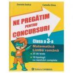 Ne pregatim pentru concursuri clasa a 3-a ( Editura: Carminis, Autor: Daniela Dulica, Camelia Sima ISBN 978-973-123-323-9 )