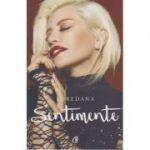 Sentimente ( Editura: Curtea Veche, Autor: Loderana Groza ISBN 978-606-588-912-5 )