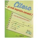 Citesc si ma exprim corect! Caiet de studiu pentru clasa I ( Editura: Trend, Autor: Aurelia Barbulescu, Mihaela Keil, Magdalena Coman ISBN 9786069760017 )