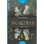 Imaginar ( Editura: Arthur, Autor: A. F. Harrold ISBN 978-606-788-104-2 )