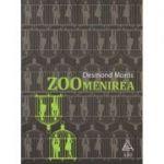 Zoomenirea ( Editura: Art Grup Editorial, Autor: Desmond Morris ISBN 978-606-710-384-7 )
