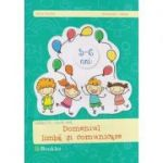 Domeniul limba si comunicare 5 - 6 ani ( Editura: Booklet, Autor: irina Curelea, Alexandra Albota ISBN 978-606-590-187-2 )