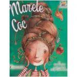 Marele Coc ( Editura: Lizuka, Autor: Kate Hosford ISBN 978-606-8714-23-3 )