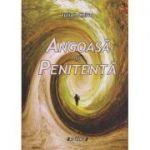 Angoasa si penitenta ( Editura: Sitech, Autor: Iulian Chivu ISBN 978-606-11-5612-2 )