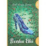 Povestea Ellei ( Editura: Arthur, Autor: Gail Carson Levine ISBN 978-606-788-148-6 )