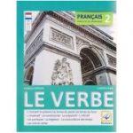 Francais 2 Exercices de grammaire Le verbe ( Editura: Booklet, Autor: Daniela Harsan, carmen Man ISBN 9786065904675 )