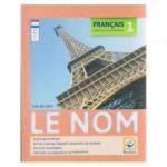 Francais 1 Exercices de Grammaire Le Nom ( Editura: Booklet, Autor: Gina Belabed ISBN 978-606-590-466-8 )