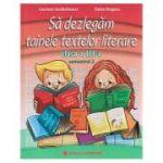 Sa dezlegam tainele textelor literare clasa a III-a Semestrul 2, L3i2( Intuitext ) ( Editura: Carminis, Autor: Carmen Iordachescu ISBN 978-973-123-320-8 )