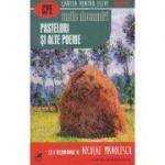 Pasteluri si alte poeme ( Editura: Cartea Romaneasca, Autor: Vasile Alecsandri ISBN 978-973-23-3171-2 )