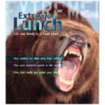 Extreme! Extreme Lunch. Life and Death in a Food Chain ( Editura: Outlet - carte engleza, Autor: Ross Piper ISBN 9781408101018 )