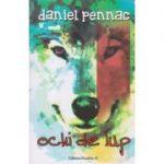 Ochi de lup ( Editura: Paralela 45, Autor: Daniel Pennac ISBN 978-973-47-2299-0 0