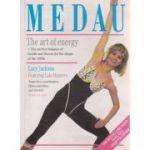 Medau, the art of energy ( Editura: Boon Books, Autor: Lucy Jackson ISBN 0-7225-2572-9 )