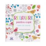 Relaxare pentru copii carte de colorat 28 de file detasabile ( Editura: Didactica Publishing House ISBN 978-606-683-359-2 )