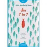 Din 7 in 7 ( Editura: Arthur, Autor: Holly Goldsberg Sloan ISBN 978-606-788-340-4 )