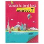 Vcanta in jurul lumii Limba si literatura romana pentru clasa a 7-a ( Editura: Booklet, Autor: Larisa Kozak ISBN 9786065904859 )