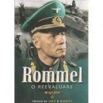 Rommel, o reevaluare ( Editura: Miidecarti, Autor: Ian F. W. Becket ISBN 9786069426906 )