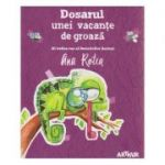 Dosarul unei vacante de groaza ( Editura: Arthur, Autor: Ana Rotea ISBN 978-606-782-188-2 )