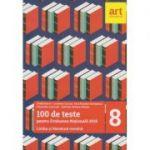 100 de teste pentru Evaluarea Nationala 2018 Limba si literatura romana 2017 ( Editura: Art Grup Educational, Autor: Emilia Borza, Loredana Carcea ISBN 9786068948195 )