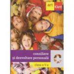 Consiliere si dezvoltare personala clasa a 5 a ( Editura: Art Grup Editorial, Autor (i): Ramona Buzgar, Elena Carstocea, Monica H. Columban, Dorina Kudor, Lenuta Sfirlea ISBN 978-606-94506-1-1 )