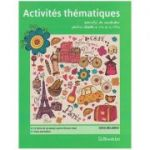 Activites thematiques exercitii de vocabular pentru clasele a 5 a si a 6 a ( Editura: Booklet, Autor: Gina Belabed ISBN 9786065903029 )