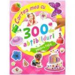 Cartea mea cu 300 de abtibilduri pentru fete ( editura: Flamingo Junior, ISBN 978-606-8555-25-6 )