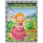 COLECTIA ILUSTRATE CU LITERE MARI Frumoasa din Padurea Adormita ( Editura: Astro ISBN 978-606-8660-29-5 )
