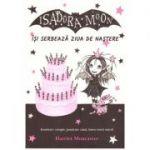 Isadora Moon isi serbeaza ziua de nastere ( Editura: Curtea Veche, autor: Harriet Muncaster, ISBN 978-606-0003-1 )