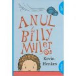 Anul lui Billy Miller ( Editura: Arthur, Autor: Kevin Henkes, ISBN 978-606-788-169-1 )