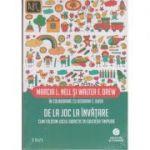 De la joc la învățare. Cum folosim jocul didactic în educația timpurie ( Editura: Trei, Autor: Marcia L. Nell, Walter F. Drew, ISBN 978-606-719-826-3 )