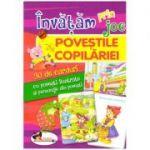 Invatam prin joc: Povestile copilariei. ( Editura: Aramis, ISBN 978-606-706-560-2 )