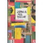 Jurnalul meu trasnit in culori ( Editura: Paralela 45, Autori: Keri Smith, ISBN 9789734731527 )