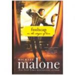 Foolscap: Or, The Stages of Love ( Editura: Sourcebooks Landmark/Books Outlet, Autor: Michael Malone ISBN 9781402239359 )