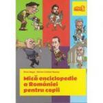 Mică enciclopedie a Romaniei pentru copii ( Editura: Arthur, Autori: Silviu Negrut & Marius-Cristian Neacsu, ISBN 978-606-94485-8-8 )