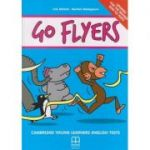 Go Flyers Cambridge Young learners English Tests 2018 (Editura: MM Publishing, Autor(i): H. Q., Marileni Malkogianni ISBN 978-618-05-1935-8 -)