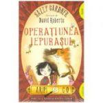 Aripi & Co (1). Operaţiunea Iepuraşul ( editura: Arthur, autor: Sally Gardner ISBN 9786067882490)