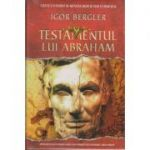 Testamentul lui Abraham ( Editura: Litera, Autor: Igor Bergler, ISBN 978-606-33-1991-4 )