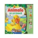 Animale de la ferma. Carte cu sunete ( Editura: Flamingo, ISBN 978-606-713-105-5 )
