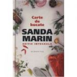 Carte de bucate ( Editura: Humanitas, Autor: Sanda Marin, ISBN 978-973-50-5976-7 )
