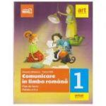 Comunicare in limba romana Clasa I Fise de lucru Partea a II-a ( Editura: Art Grup editorial, Autori: Cleopatra Mihailescu, Tudora Pitila, ISBN 978-606-8954-20-2 )