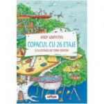 Copacul cu 26 etaje ( Editura: Arthur, Autor: Andy Griffiths ISBN 9786067882148 )