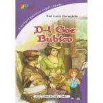 D-l Goe. Bubico ( Editura: Roxel Cart, Autor: Ion Luca Caragiale, ISBN 978-606-753-092-6 )