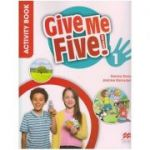 Give Me Five! 1 Activity Book ( Editura: Macmillan Education, Autori: Donna Shaw, Joanne Ramsden ISBN 9781380014153 )