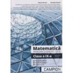 Matematica. Probleme si exercitii. Teste Clasa a IX-a Profilul Tehnic ( Editura: Campion, Autori: Marius Burtea, Georgeta Burtea ISBN 978-606-8952-09-3 )