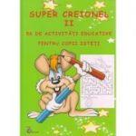 Super Creionel II. Sa desenam punct cu punct. 56 de imagini distractive ( Editura: Carta Atlas, ISBN 978-606-8911-18-2)