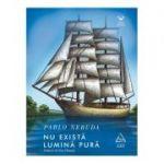 Nu exista lumina pura ( Editura: Art Grup editorial, Autor: Pablo Neruda, ISBN 978-606-710-535-3 )