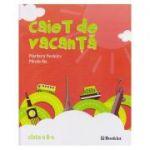 Caiet de vacanta clasa a II a ( Editura: Booklet, Autor: Marilena Nedelcu, Mirela Ilie ISBN 978-606-590-594-8 )